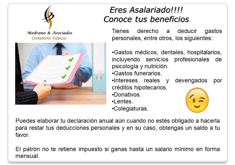 ERES ASALARIADO!!!!  Conoce tus Beneficios!